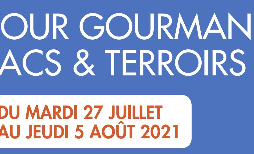 Le Tour Gourmand Lacs & Terroirs pour des vacances gourmandes